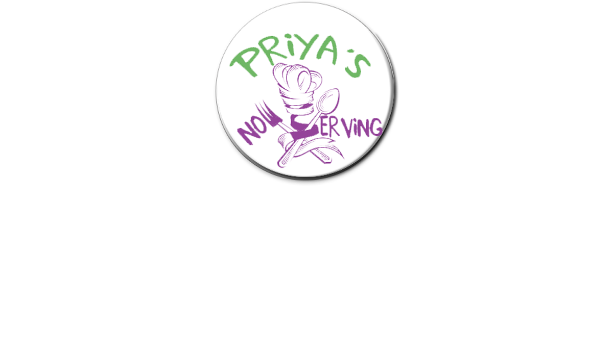 Priya's Now Serving Vegeatrian Gastronomy - Plenty of Vegan and Gluten Free Options